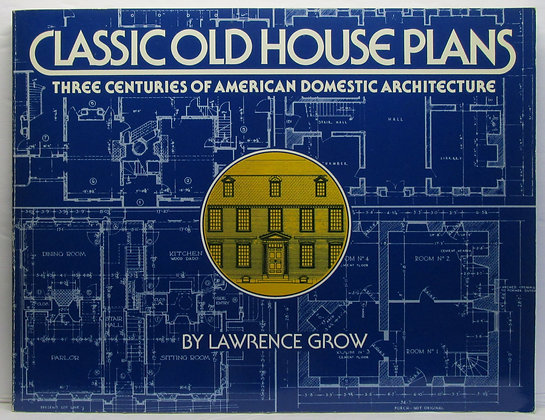 Classic Old HOUSE PLANS Lawrence Grow 1899