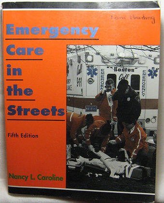 Emergency Care in the Streets by Caroline (paramedic textbook)
