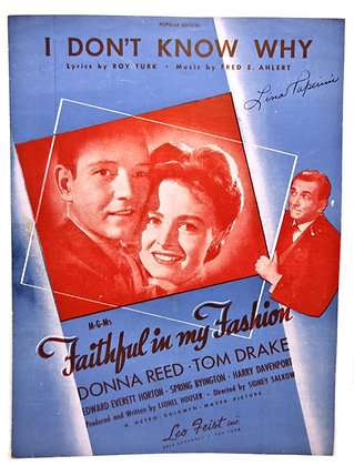 """I Don't Know Why """"Faithful in my Fashion"""" Donna Reed 1946"""