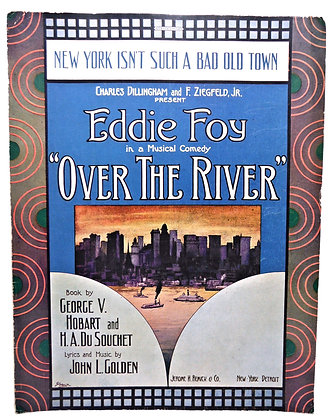 New York Isn't Such A Bad Old Town by Eddie Foy 1912