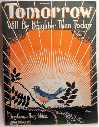 TOMORROW Will Be Brighter Than Today song 1922