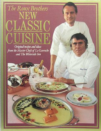 New Classic Cuisine by Albert Roux 1989