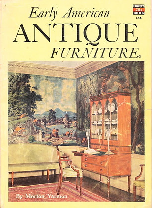 Early American Antique Furniture 1952 Fawcett