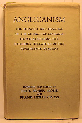 ANGLICANISM (Church of England) by Paul, Elmer, & More 1957