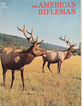 American Rifleman April 1971