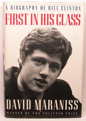 First in His Class BILL CLINTON by David Maraniss 1995