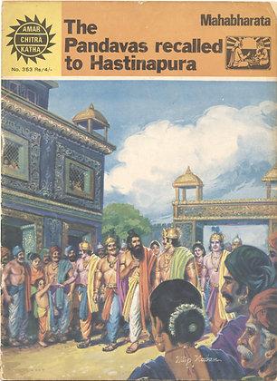 The Pandavas recalled to Hastinapura. Mahabharata. No. 353 (AMAR/CHITRA/KATHA)
