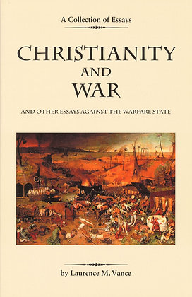 CHRISTIANITY AND WAR by Vance 2005