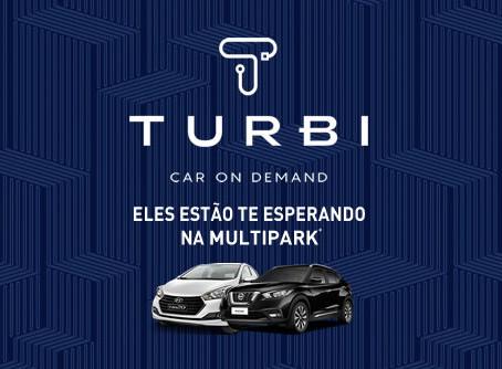 Turbi - Eles estão te esperando na Multipark.