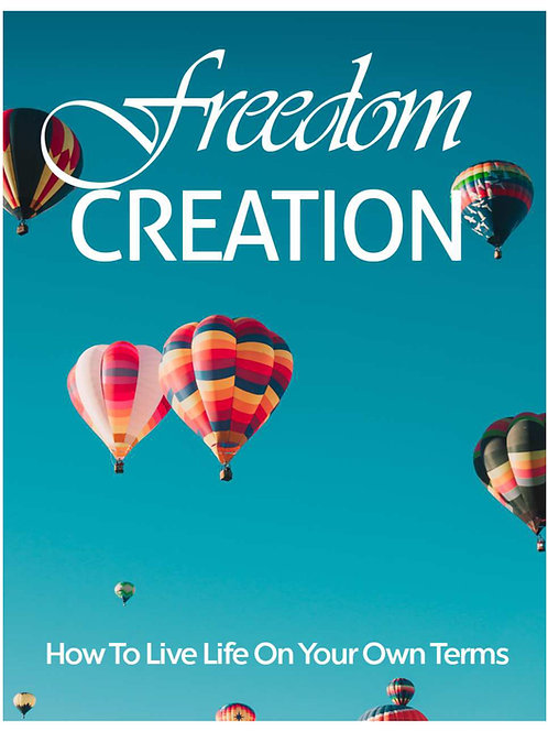 FREEDOM CREATION FOR YOUR SOUL