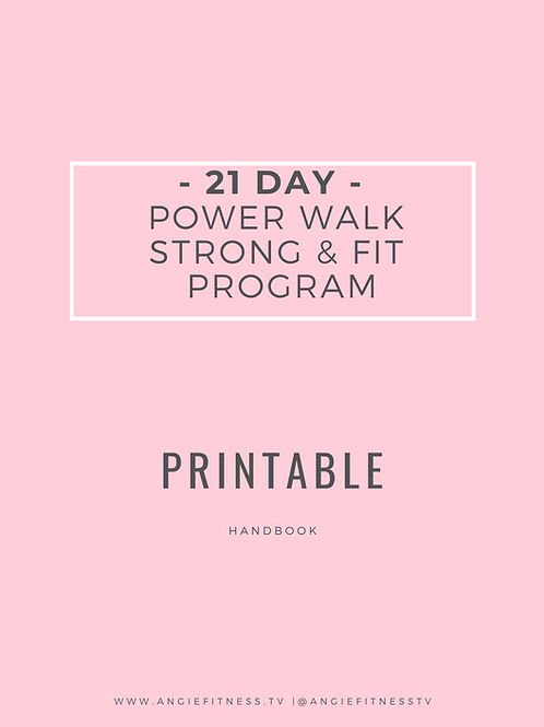 21 DAY STRONG & FIT POWER WALK & DAILY JOURNAL PROGRAM