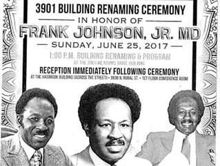 3901 Building ReNaming Ceremony - Frank Johnson, Jr., MD