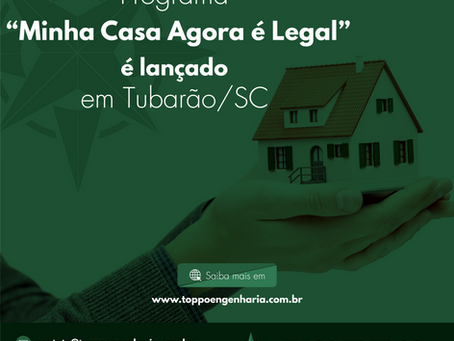 """Programa """"Minha Casa Agora é Legal"""" é lançado em Tubarão."""