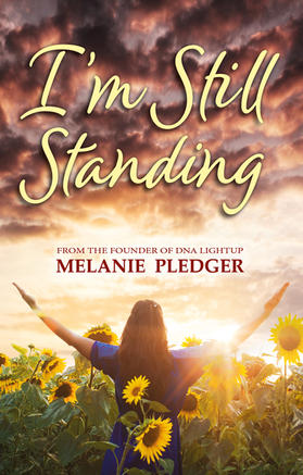 I'm Still Standing by Melanie Pledger