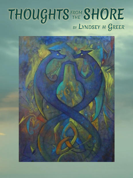 Thoughts from the Shore by Lyndsey H Greet