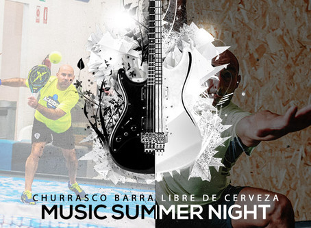 MUSIC SUMMER NIGHT PADEL+CROSSFIT