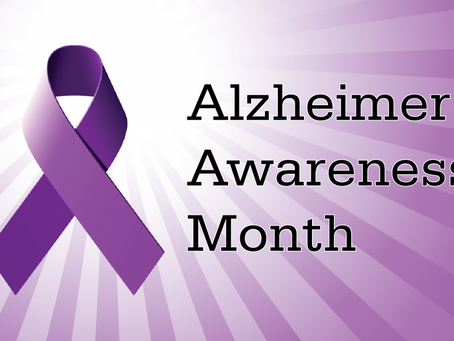 November is National Alzheimer's Disease and Awareness Month and Family Caregivers Month