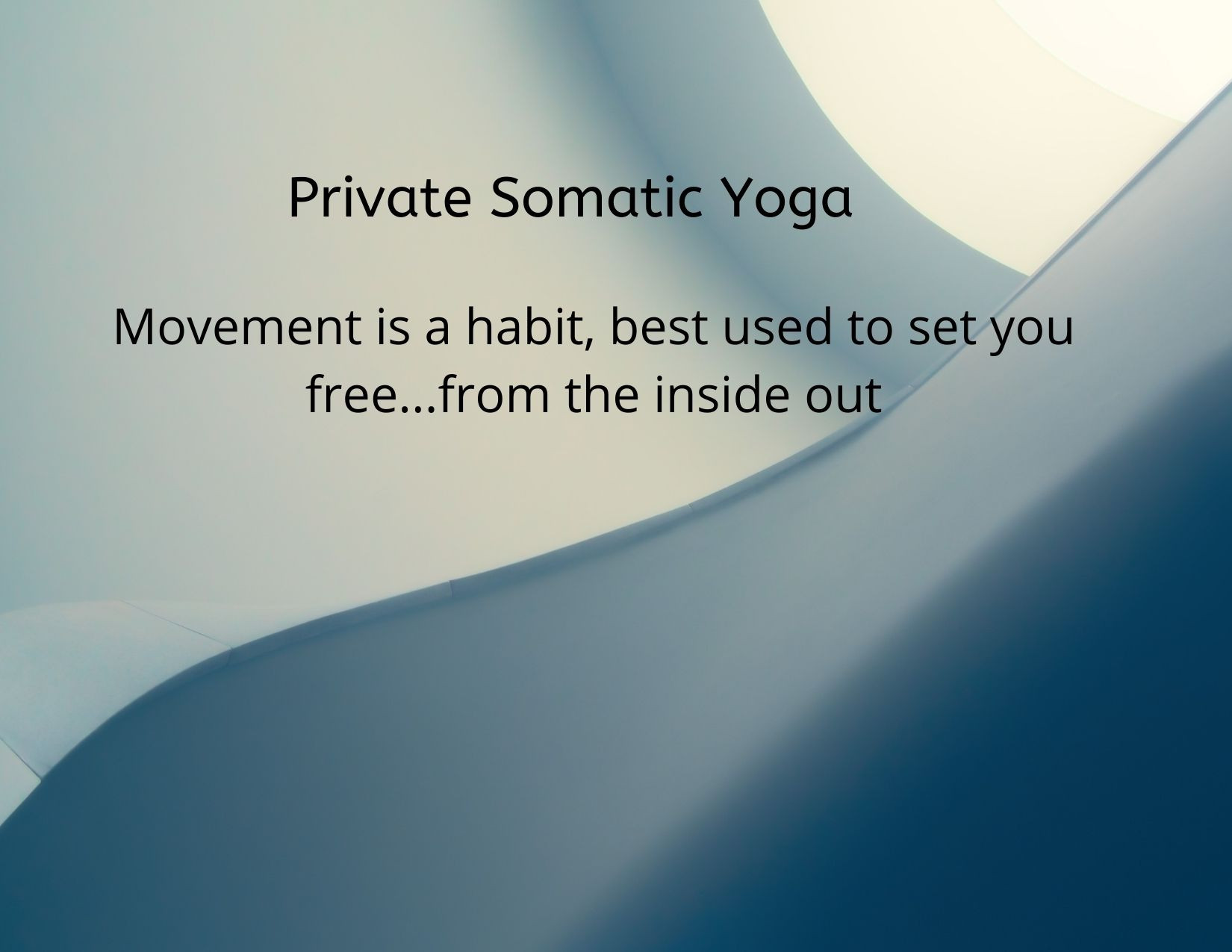 Private Somatic Yoga On-line