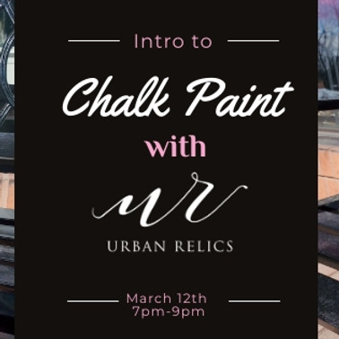 Intro to Annie Sloan Chalk Paint with Urban Relics