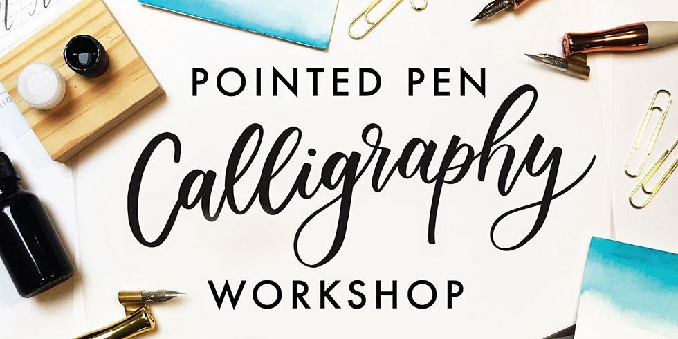 Pointed Pen Calligraphy Workshop