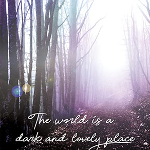 Book Feature: Carol Chu Mei Yin 'The World is a Dark and Lovely Place'