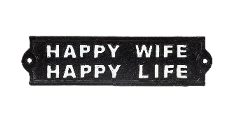 Happy Wife Happy Life Cast Iron Sign