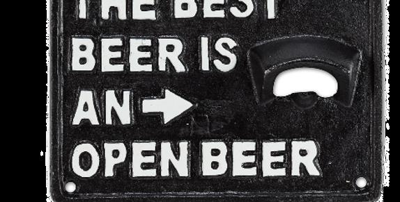 Best Beer Is An Open Beer Wall Bottle Opener