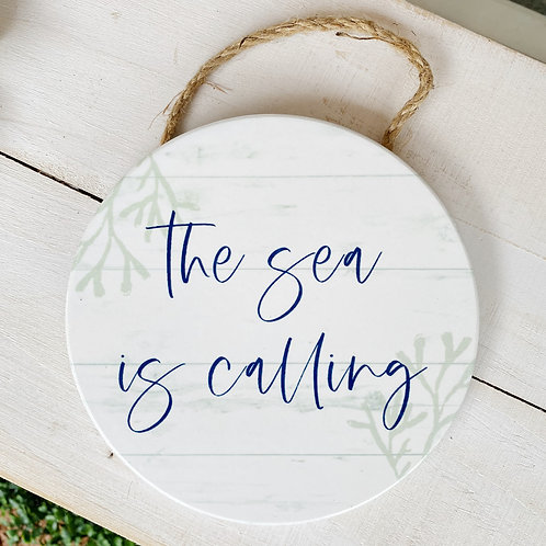 The Sea Is Calling - Hanging Wall Decor