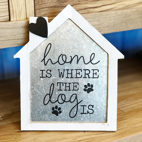 Home Dog Standing Sign