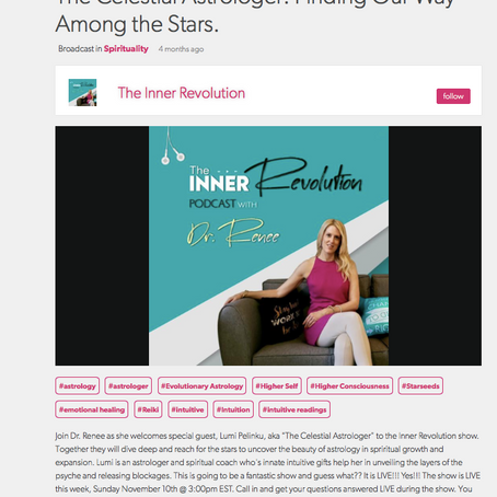 Inner Revolution Podcast w/ Dr. Renee: The Celestial Astrologer Finding Our Way Among the Stars.