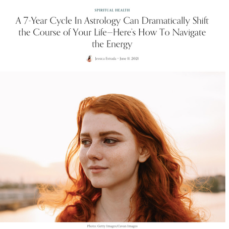 Well+Good: A 7-Year Cycle In Astrology Can Dramatically Shift the Course of Your Life