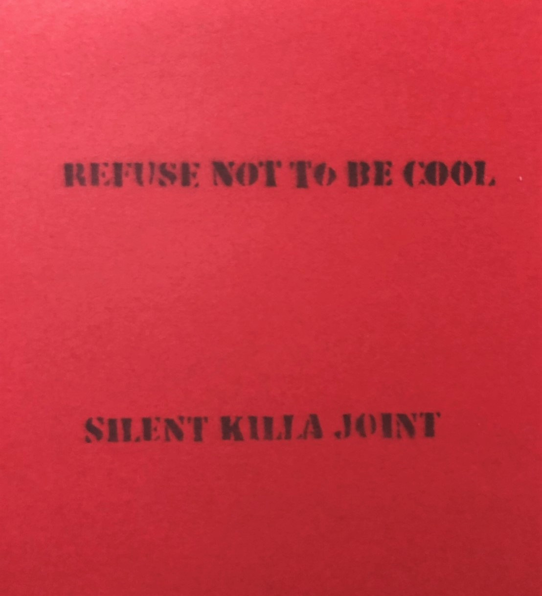 Silent Killa Joint / Refuse not to Be cool [CD]
