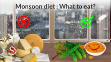 10 foods to eat and 10 to avoid in rainy season.