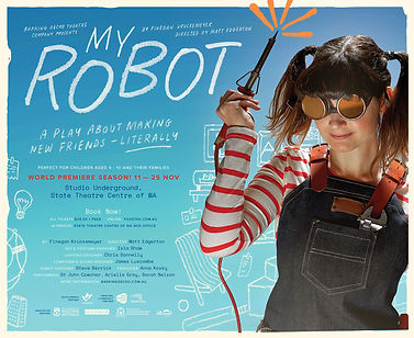 My Robot Poster Barking Gecko magic consultant Melbourne Magician Richard Vegas
