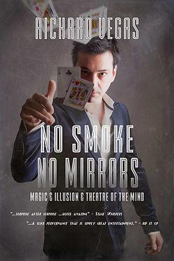 Magic Poster Richard Vegas No-Smoke-No-Mirrors-.jpg