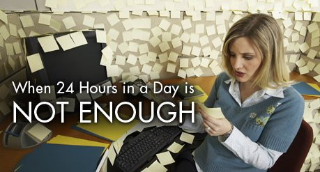Not Enough Hours in the day?