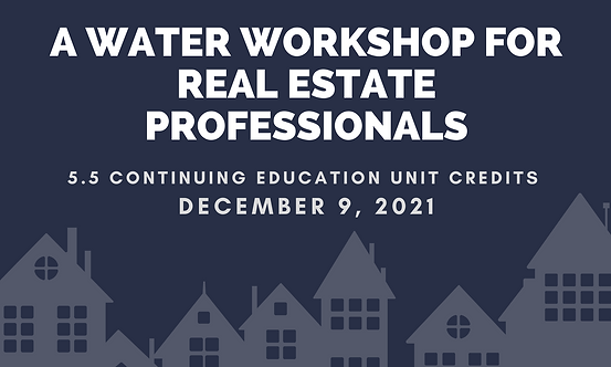 A Water Workshop for Real Estate Professionals.png