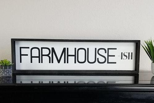 """Farmhouse-ish Rustic Framed Sign 26"""" x 7"""" Farmhouse Decor"""
