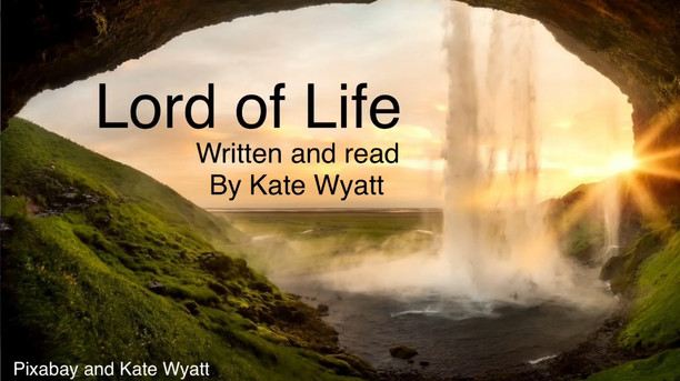 'Lord of Life' - Sunday 12th September 2021