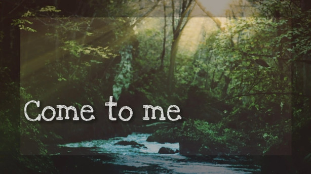 Come to Me - Sunday 3rd October 2021