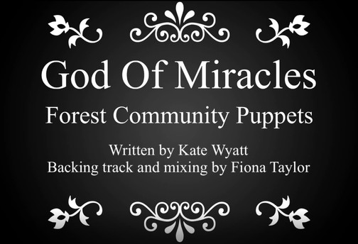 God of Miracles - Sunday 8th August 2021