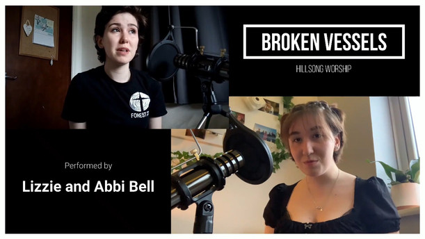 Broken Vessels performed by Lizzie and Abbi Bell - Sunday 15th August 2021