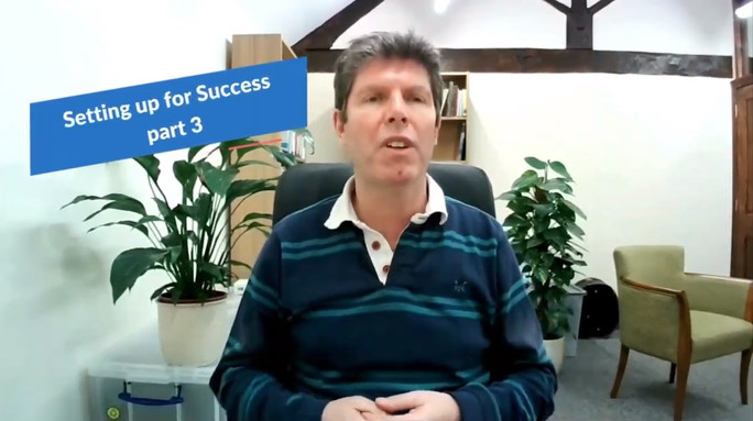Setting up for success - part 3 - Sunday 28th February 2021