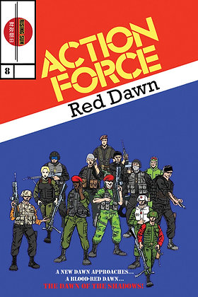 Action Force:Red Dawn-Issue #8-A Millerverse #11