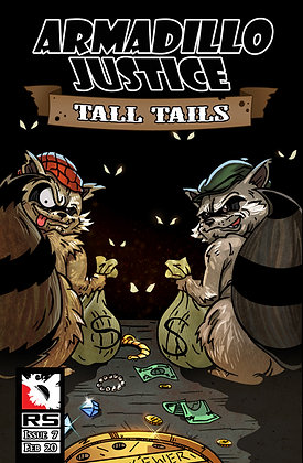 (Pre-order) Armadillo Justice: Tall Tails Issue7