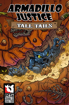 (Pre-order) Armadillo Justice: Tall Tails Issue 8