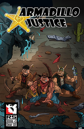 Armadillo Justice Issue 4