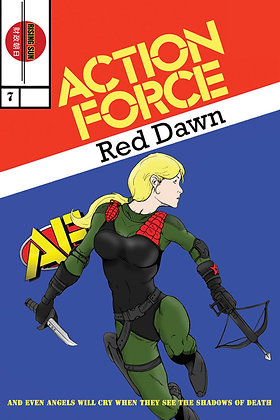 Action Force:Red Dawn-Issue #7-B Millerverse #10
