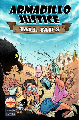 Armadillo Justice: Tall Tails Issue 0