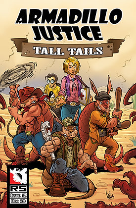 (Pre-order) Armadillo Justice: Tall Tails Issue 12